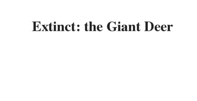 ( Update 2021) Extinct: the Giant Deer | IELTS Reading Practice Test