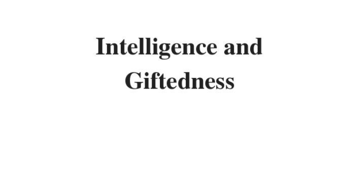 ( Update 2021) Intelligence and Giftedness | IELTS Reading Practice Test
