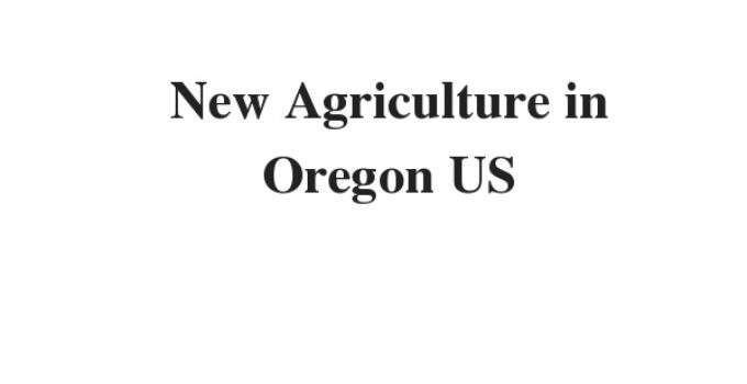 ( Update 2021) New Agriculture in Oregon US | IELTS Reading Practice Test