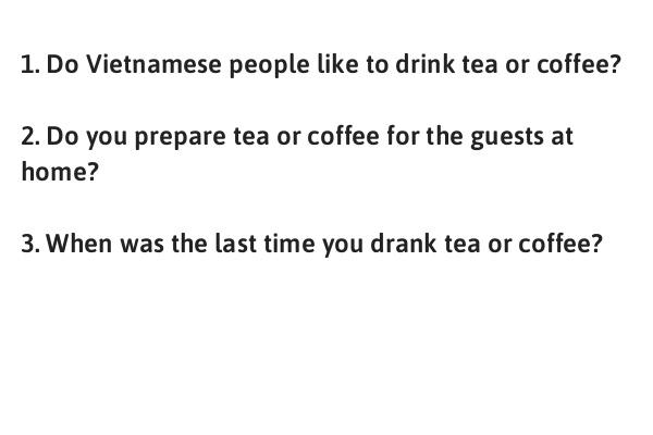 IELTS Speaking Part 1 Topic Tea or coffee
