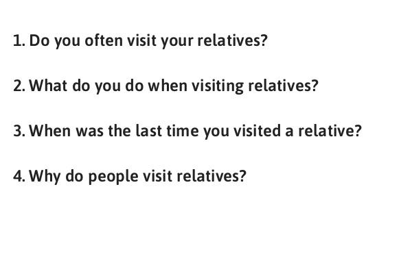 IELTS Speaking Part 1 Topic Visit Relatives
