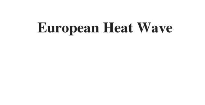 ( Update 2021) European Heat Wave   IELTS Reading Practice Test