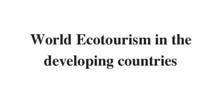 ( Update 2021) world Ecotourism in the developing courtiers   IELTS Reading Practice Test