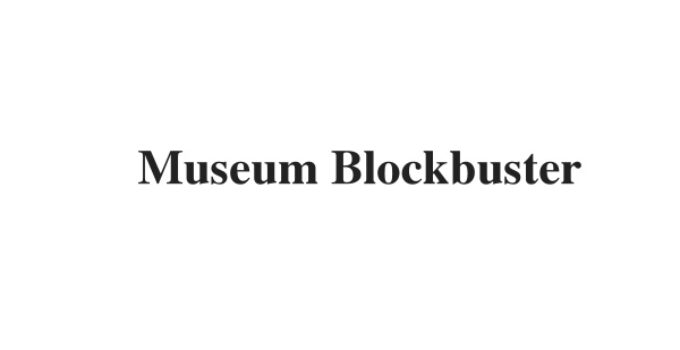 (Update 2021) Museum Blockbuster   IELTS Reading Practice Test