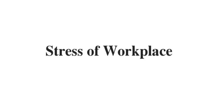 (Update 2021) Stress of Workplace   IELTS Reading Practice Test
