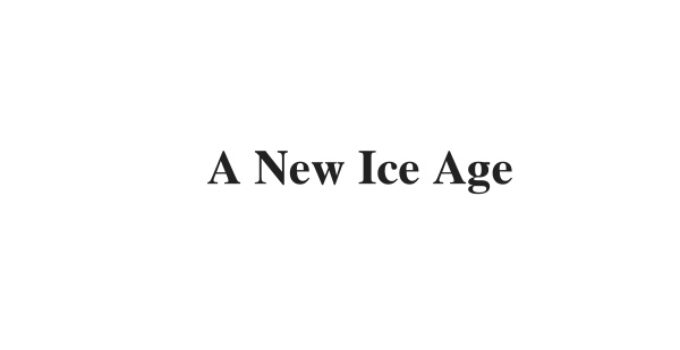 (Update 2021) A New Ice Age   IELTS Reading Practice Test