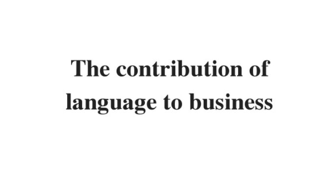 (Update 2021) The contribution of language to business | IELTS Reading Practice Test