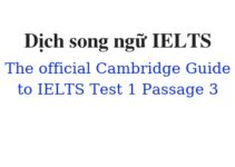 (Update 2021)  Dịch song ngữ The Official Cambridge Guide to IELTS – Test 1 – Passage 3 Free