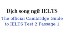 (Update 2021) Dịch song ngữ The Official Cambridge Guide to IELTS – Test 2 – Passage 1 Free