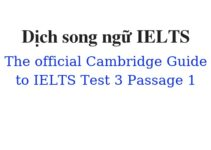 (Update 2021)  Dịch song ngữ The Official Cambridge Guide to IELTS – Test 3 – Passage 1 Free